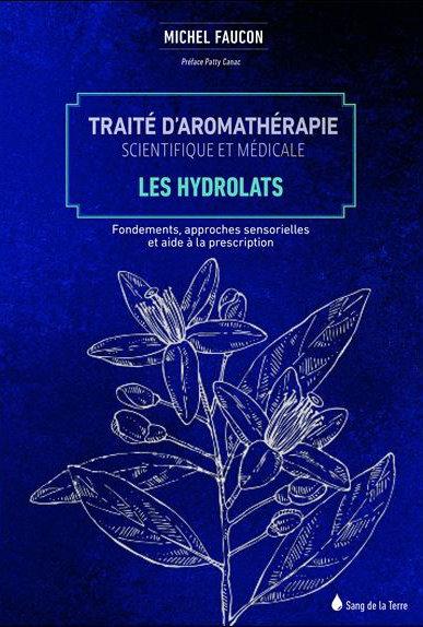 Livres : Traite d'aromatherapie scientifique et medicale par Michel Faucon