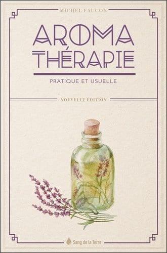 Livre Aromathérapie pratique et usuelle